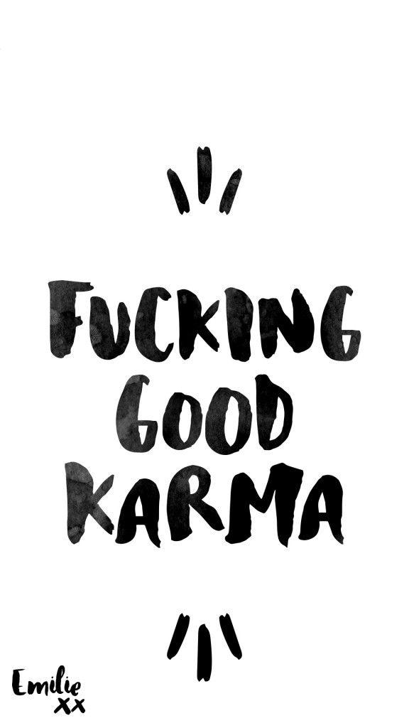"""Fond d'écran """"Fucking good karma"""""""