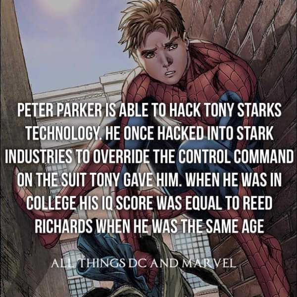 This makes Peter incredibly fucking smart he's as smart as Reed Richards (Mr. Fantastic)!
