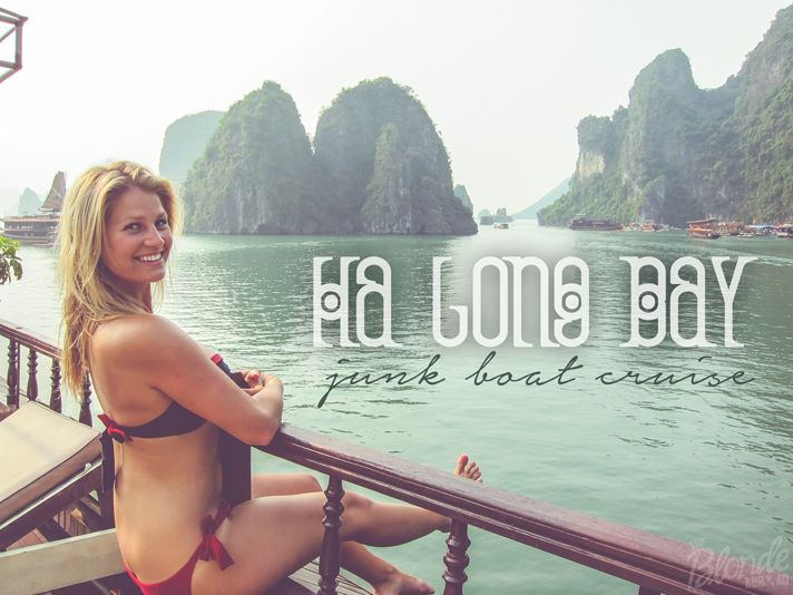 Ha Long Bay Junk Boat cruise by the Blonde Abroad