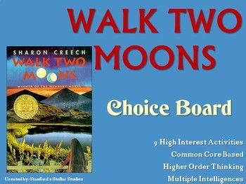 9 creative activities to culminate the reading of Walk Two Moons! Students can choose from a variety of activities to create their own final project. Includes choice board and rubric! Use as classwork, homework, extension activities, early finisher work, or even in literacy centers.