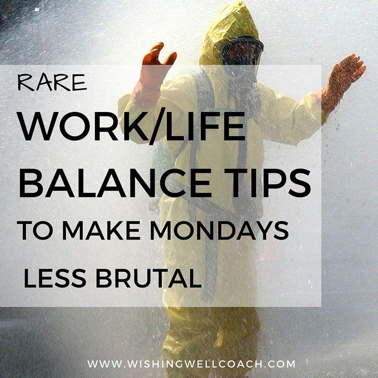 Work/life balance tips to make Mondays less brutal. #career #selfcare #selfdevelopmentarticles http://www.wishingwellcoach.com