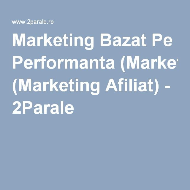 Marketing Bazat Pe Performanta (Marketing Afiliat) - 2Parale