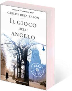 Carlos Ruiz Zafón - Il gioco dell'angelo