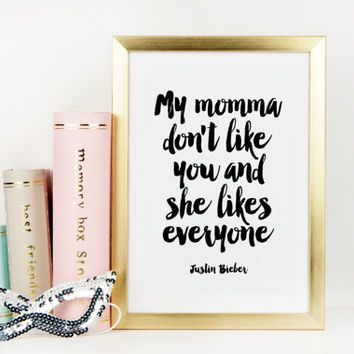 JUSTIN BIEBER PRINT,Justin Bieber Quote,Justin Bieber Poster,Song Lyric,Music,Song Quotes,Justin Bieber Song,Gift For Her,Wall Art,Quotes