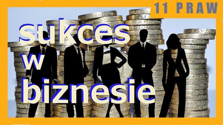 11 podstawowe PRAWA SUKCESU w biznesie