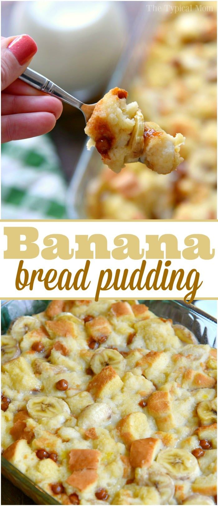 Easy banana bread pudding recipe that is so amazing!! You have to try this recipe for easy bread pudding and add your own mix ins! via @thetypicalmom