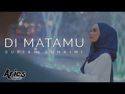 Sufian Suhaimi - Di Matamu (Official Music Video with Lyric