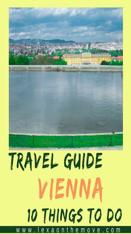 Vienna Travel Guide Top 10 Things To Do Travel Eat Travel