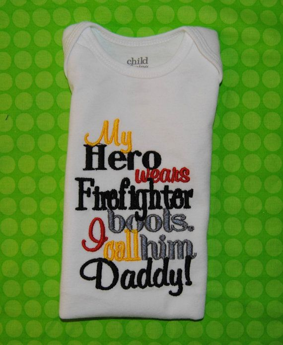 My Hero Wears Firefighter boots I Call Him Daddy  by OoeAndAuti, $14.00