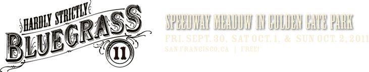 HARDLY STRICTLY BLUEGRASS 2011 | Golden Gate Park | San Francisco