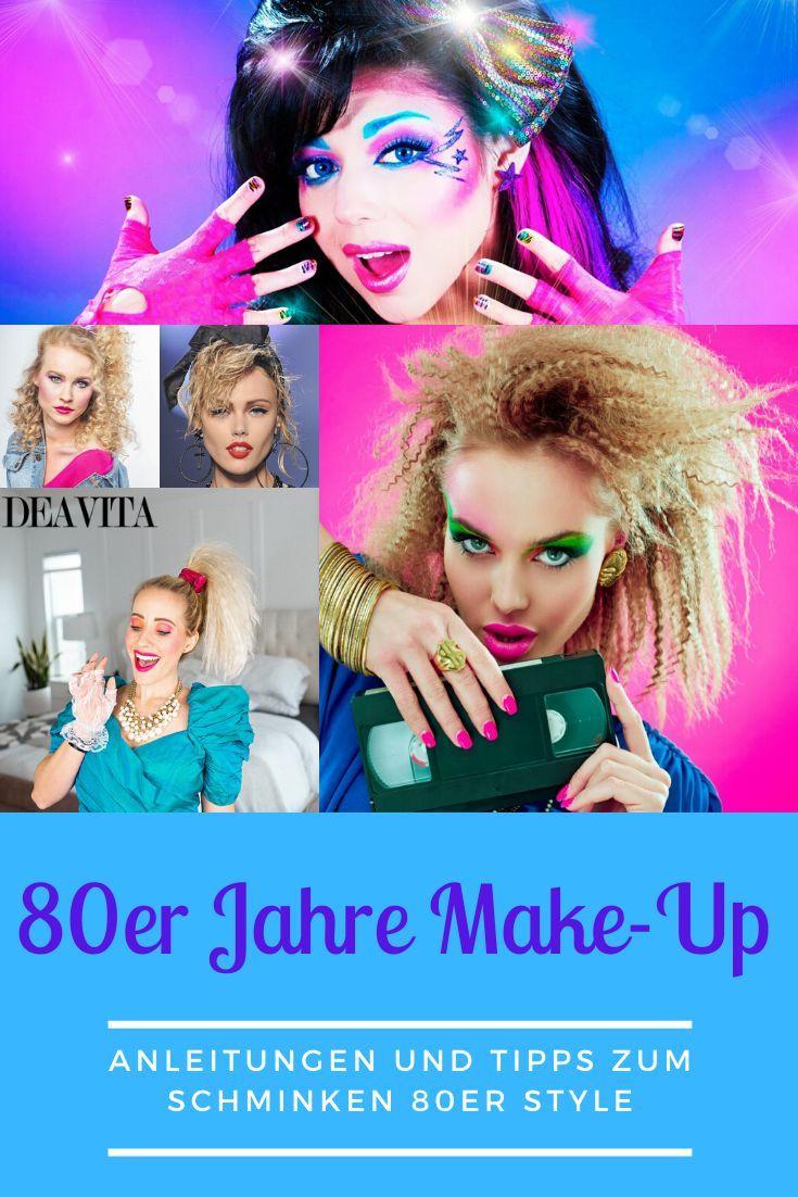 80er Jahre Makeup Anleitung Schminken 80s Makeup Tutorial