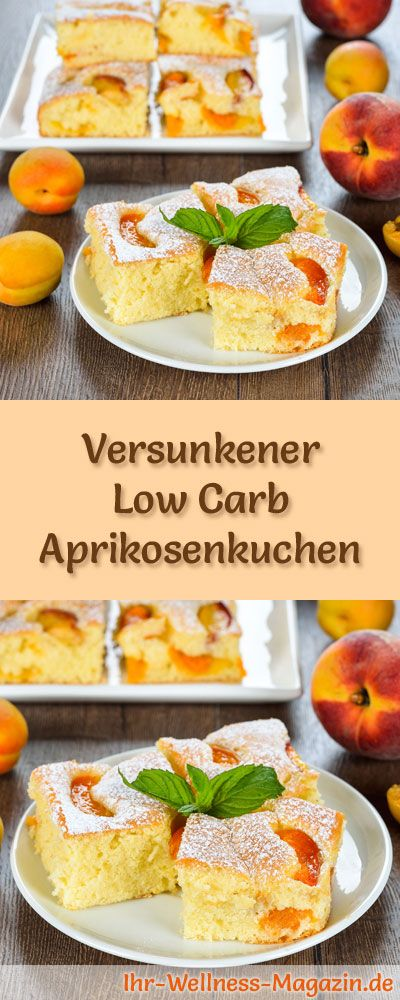 Rezept für Low Carb Aprikosenkuchen: Der kohlenhydratarme, kalorienreduzierte Kuchen wird ohne Zucker und Getreidemehl zubereitet ... #lowcarb #kuchen #backen