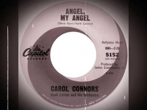 Carol Connors - Angel, My Angel (1964)
