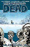 The Walking Dead Vol. 2: Miles Behind Us
