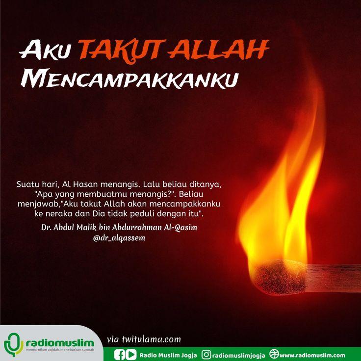 Follow @NasihatSahabatCom http://nasihatsahabat.com #nasihatsahabat #mutiarasunnah #motivasiIslami #petuahulama #hadist #hadis #nasihatulama #fatwaulama #akhlak #akhlaq #sunnah  #aqidah #akidah #salafiyah #Muslimah #adabIslami #DakwahSalaf # #ManhajSalaf #Alhaq #Kajiansalaf  #dakwahsunnah #Islam #ahlussunnah  #sunnah #tauhid #dakwahtauhid #Alquran #kajiansunnah #salafy #akutakutAllahmencampakkanku, #tazkiyatunnufus #HasanalBasri