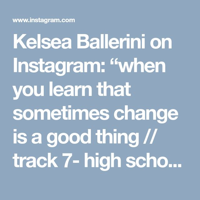 """Kelsea Ballerini on Instagram: """"when you learn that sometimes change is a good thing // track 7- high school // link in bio"""" • Instagram"""