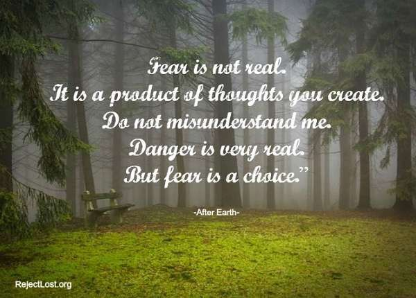 """A fear #quote from """"After Earth"""" #movie, get more: http://www.rejectlost.org/overcoming-fear-quotes-sayings/"""