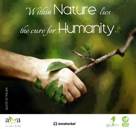 "Protect Nature Quotes: Quoteoftheday‬: ""Within Nature Lies The Cure For Humanity"