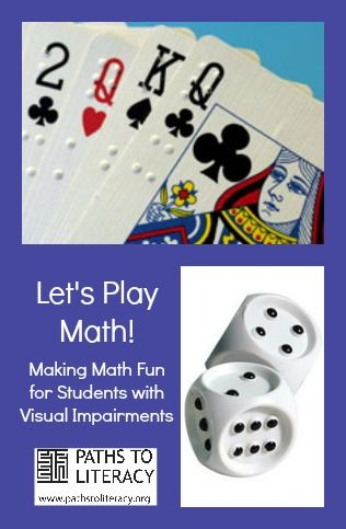 Ideas to make math more fun for students with visual impairments using games