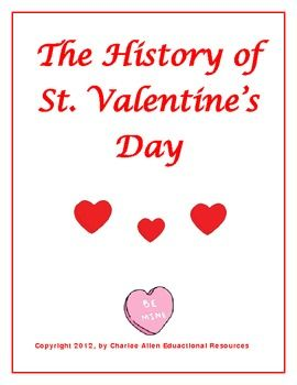 Freebie nonfiction reading on the history of St. Valentine's Day! Included in the download is a one page history of St. Valentine's Day, comprehension questions, and a cause and effect activity to go with the reading.  I hope you and your students enjoy!