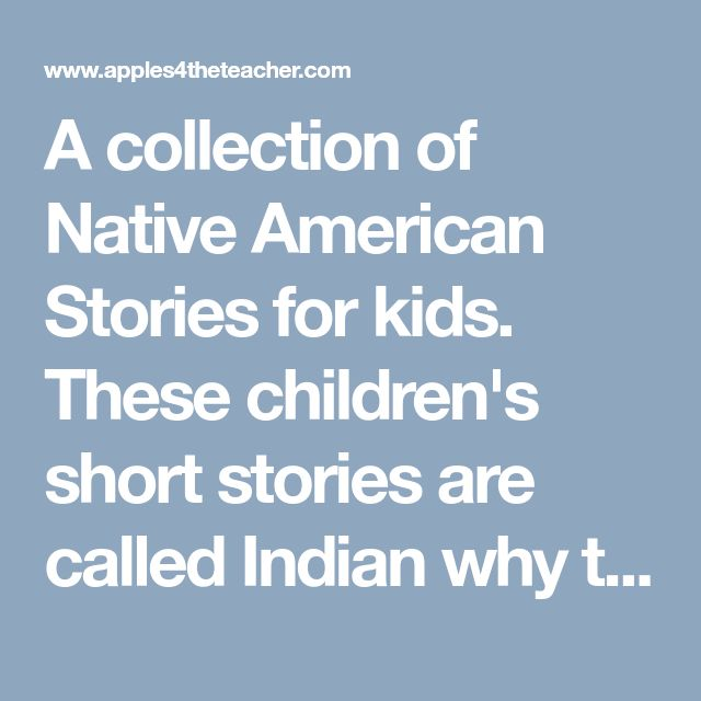 A collection of Native American Stories for kids  These children's