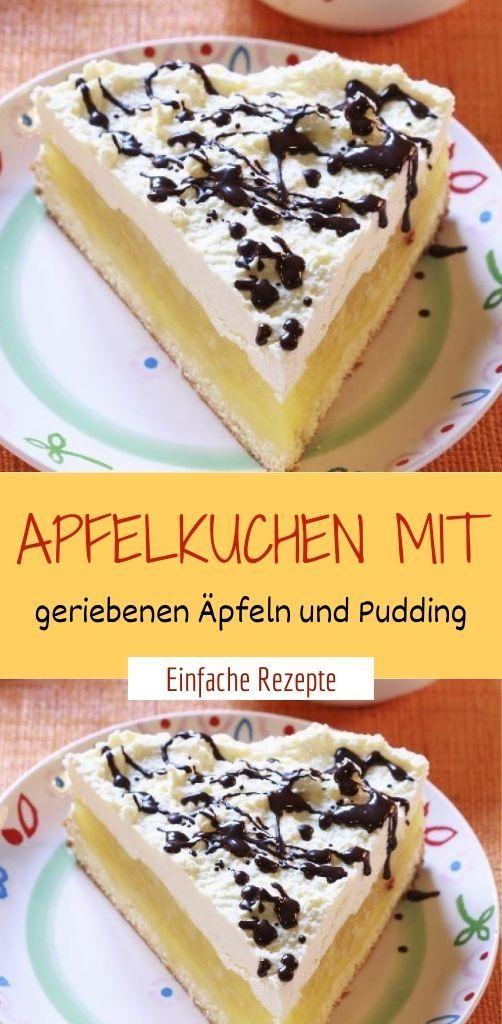 Apfelkuchen mit geriebenen Äpfeln und Pudding
