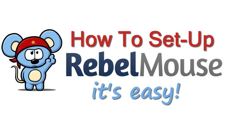How To Use RebelMouse