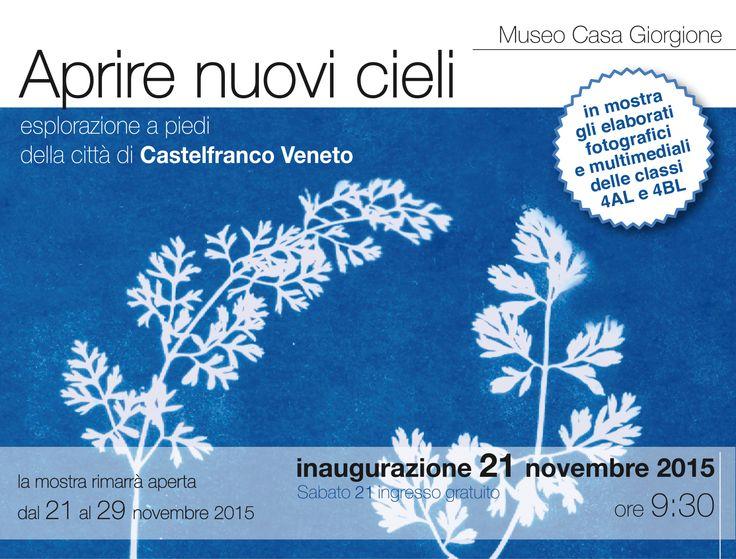 """Home - Istituto Rosselli - Mostra delle esperienze prodotte nei laboratori del progetto """"Aprire nuovi cieli"""" - Museo Casa Giorgione - 21-29 novembre 2015"""