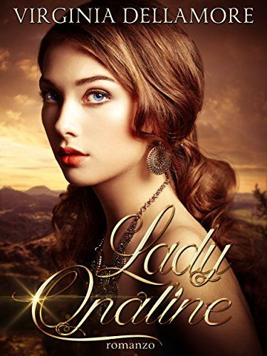 Lady Opaline di Virginia Dellamore, http://www.amazon.it/dp/B00ZUWW3K8/ref=cm_sw_r_pi_dp_rCIOvb01P9Z7W