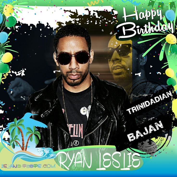 Happy Birthday Ryan Leslie!!! R&B Singer / Producer born of Bajan descent & raised in Trinidad & Tobago!!! Today we celebrate you!!! @RyanLeslie #RyanLeslie #islandpeeps #islandpeepsbirthdays #Superphone #MusicProducer #Singer #Barbados