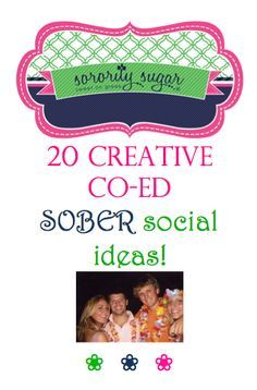 As colleges crack down on alcohol at greek parties, dry socials are needed more than ever. Plan a co-ed mixer which is active and fun, even without the booze. If guys are in attendance, they respond best to sporty events, competitions, building things and teamwork activites. Check out these 20 FUN ideas from sorority sugar! <3 BLOG LINK: http://sororitysugar.tumblr.com/post/102820389304/sweet-on-fun-co-ed-sober-socials