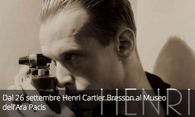 Dal 26 settembre Henri Cartier Bresson al Museo dell'Ara Pacis.