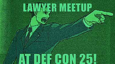 Lawyer Meetup at DEF CON 25! From: http://ift.tt/2tzR6he - https://www.defcon.org