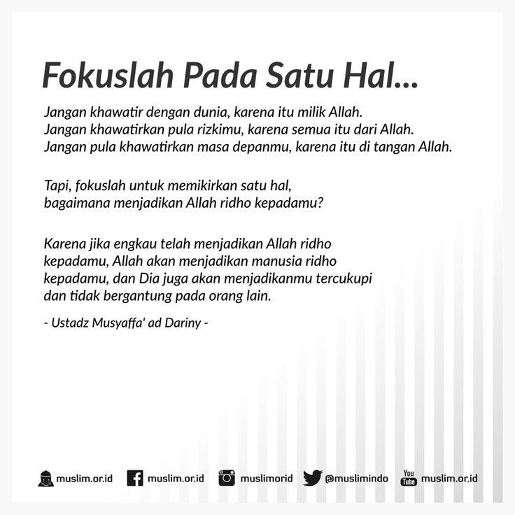 http://nasihatsahabat.com #nasihatsahabat #mutiarasunnah #motivasiIslami #petuahulama #hadist #hadis #nasihatulama #fatwaulama #akhlak #akhlaq #sunnah  #aqidah #akidah #salafiyah #Muslimah #DakwahSalaf # #ManhajSalaf #Alhaq #Kajiansalaf  #kajiansunnah #Islam #FokuslahPadaSatuHal #CariRidaAllahSaja #ridhaAllah #ridhoAllah #bukanridhamanusia
