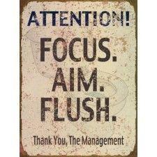 Focus Aim Flush Vintage-Style Metal Sign For the boys' bathroom
