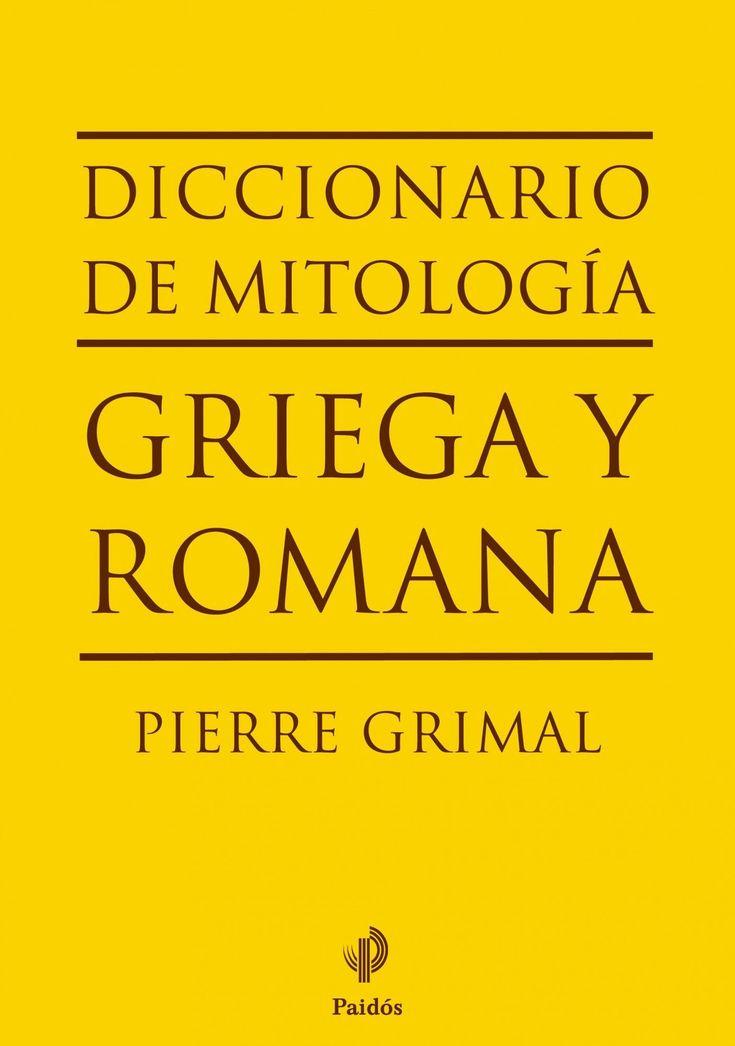 diccionario de mitologia griega y romana-pierre grimal-9788449324574