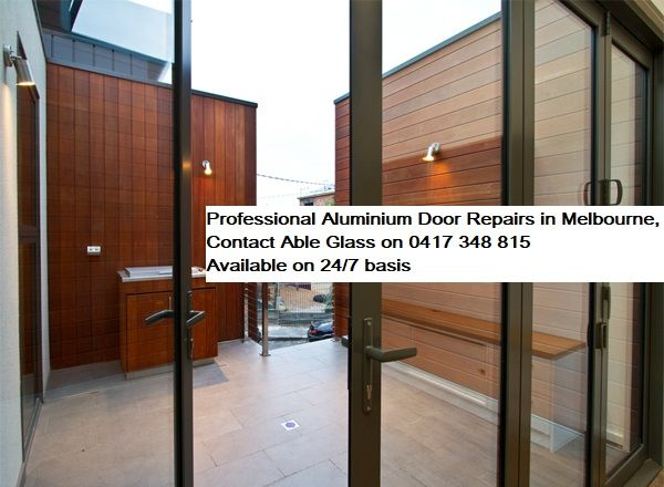 Able Glass provides professional #AluminiumDoor repairing services in #melbourne