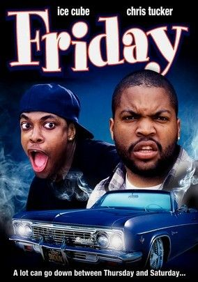 Friday - Ice Cube and Chris Tucker ~ click movie poster for cast and review