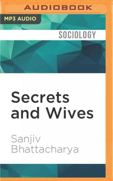 Secrets and Wives: The Hidden World of Mormon Polygamy (CD-Audio)