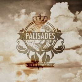 Palisades: I'm Not Dying Today - 6/10