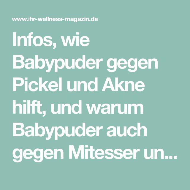 Hilft Babypuder Gegen Pickel