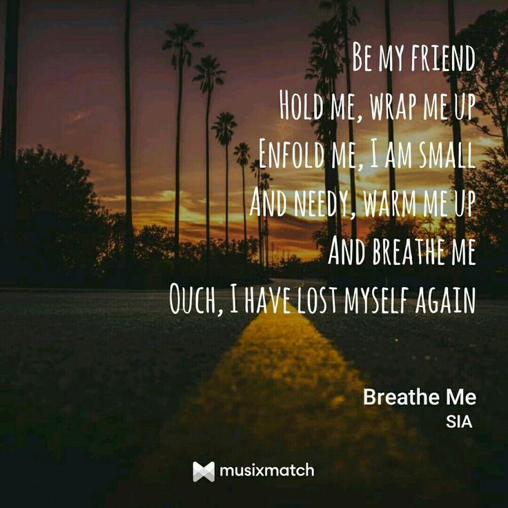 SIA - Breath Me   #Sia #Breathme #Ihavelost #lyricscard #quote #jennahara #halfgirlfriend #shraddhakapoor #shraddha #myrockstar #sunshind #sk #queen #bollywood #sia #vinnie #abcd2 #baaghi #glee #gleek #gleecast #lauradreyfuss #beccatobin #marshallwilliams #noahguthrie #samanthamarieware #f4f #followforfollow #chandelier #music #song #leamichele #chriscolfer #hummelberry #matthewmorrison #tags