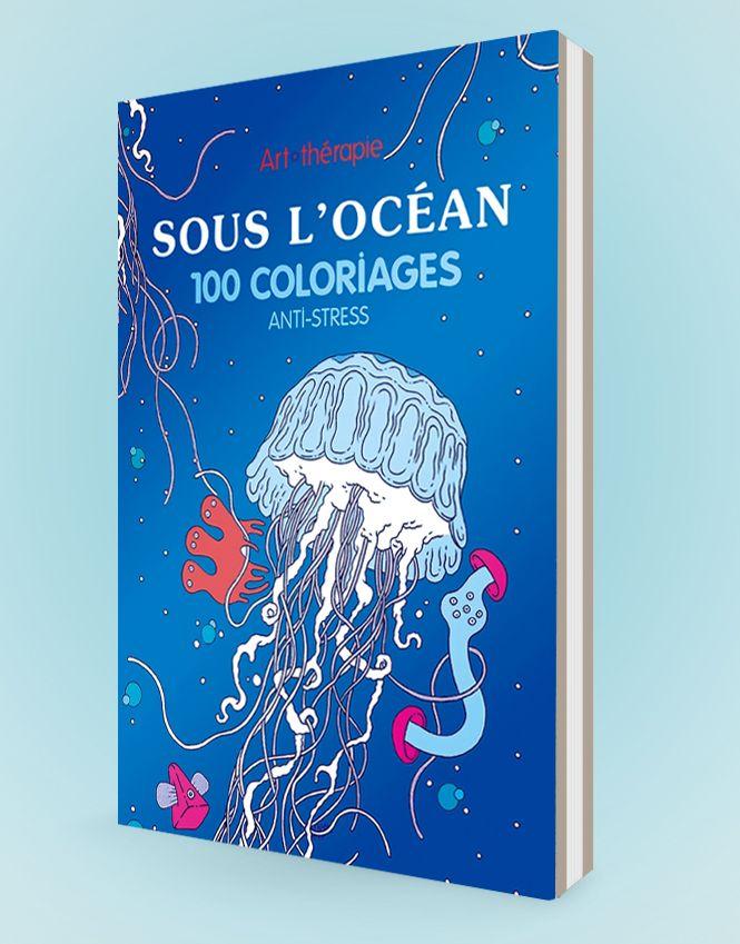 Sous l'océan, 100 coloriages anti-stress par Eduardo Bertone aux éditions Hachette
