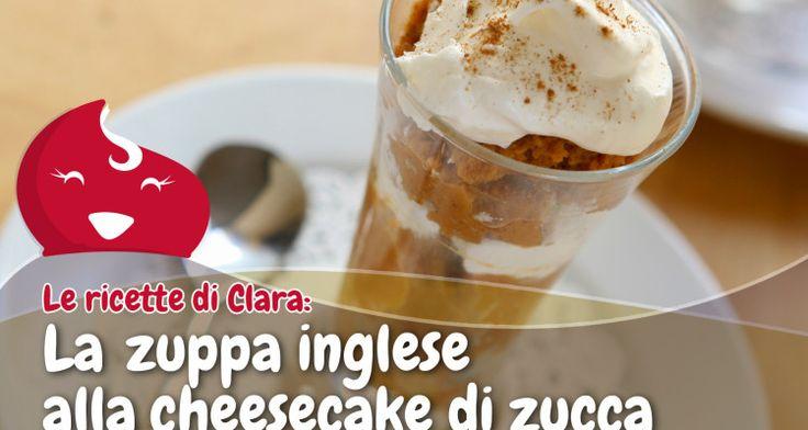 La Zuppa Inglese alla #Cheesecake di Zucca - ChiacchiereDolci.it #ricette #ricettedolci