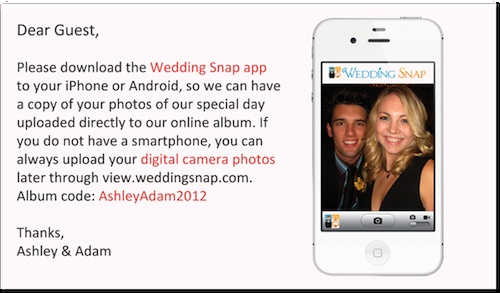 Wedding Snap, Wedding App.  OMG, have all your guests download this app. and you get everyone's pictures!!