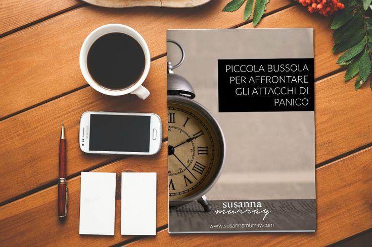 Ebook: Piccola bussola per affrontare gli Attacchi di Panico | dott.ssa Susanna Murray - Psicologa Pesaro
