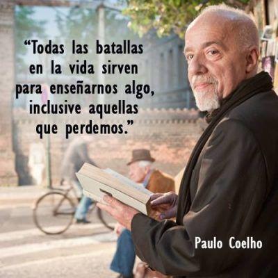 Las 6 Mejores Frases Cortas de Reflexion de Paulo Coelho