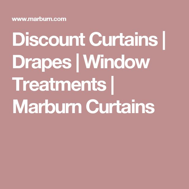 Discount Curtains   Drapes   Window Treatments   Marburn Curtains