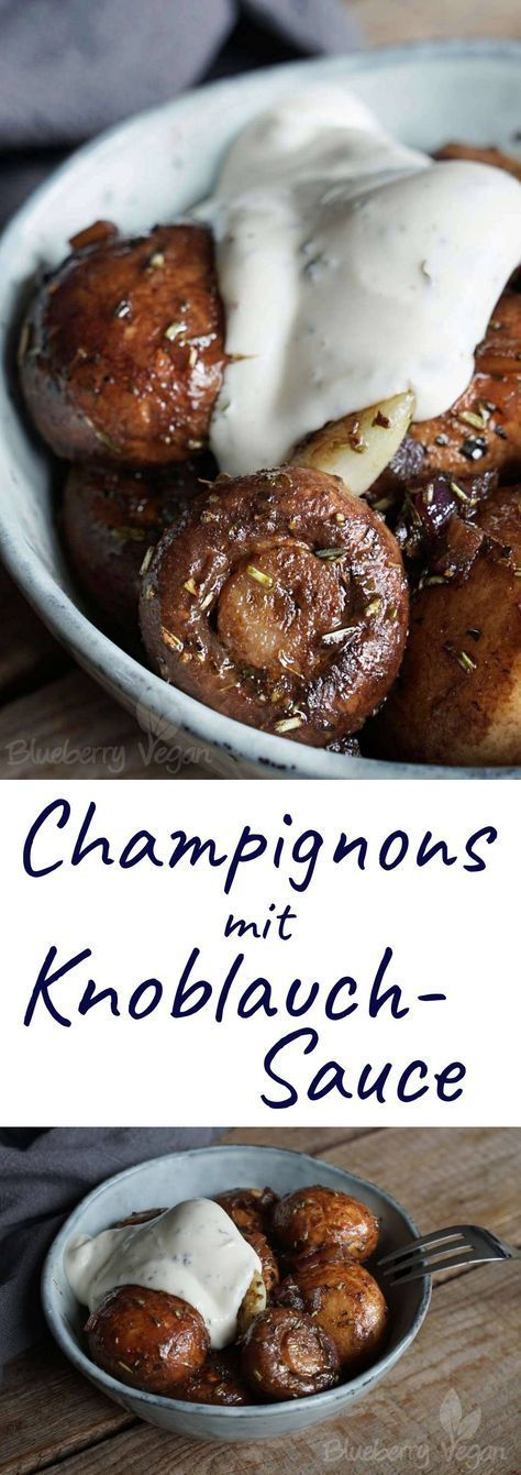 Gebratene Champignons mit Knoblauchsauce wie vom Weihnachtsmarkt vegan