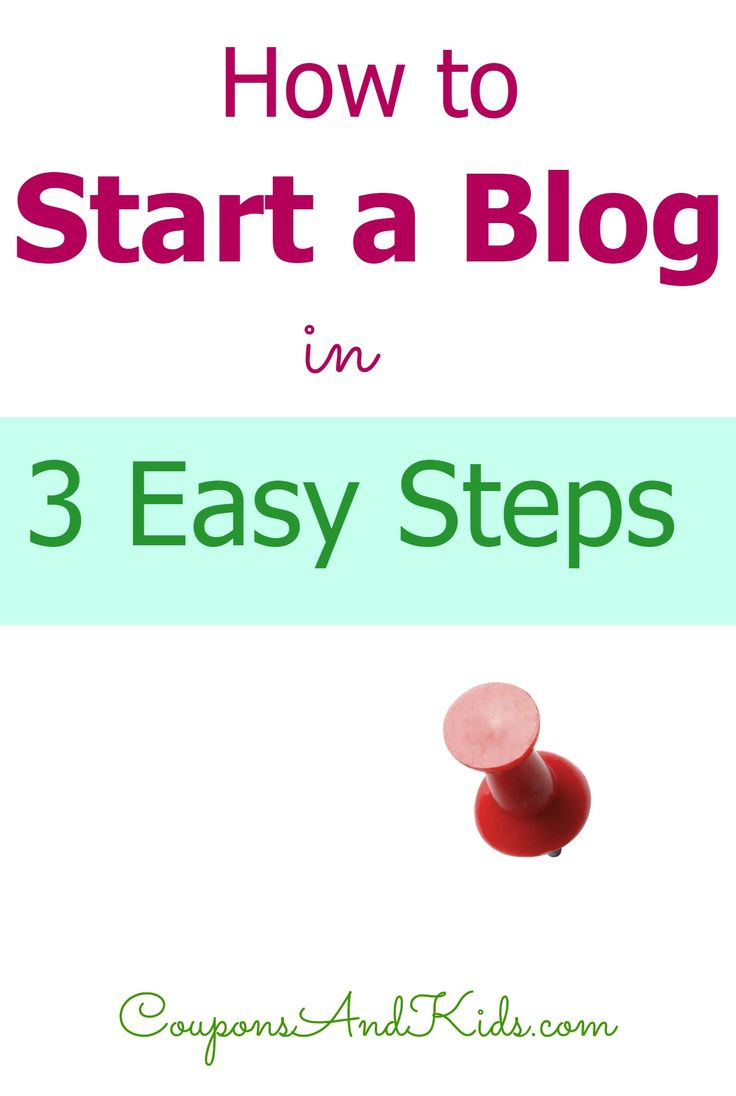 In just a few minutes you can get your own blog up and running. Follow these 3 easy steps to create your own site. | CouponsAndKids.com